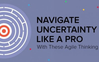 Use these agile thinking secrets to navigate uncertainty